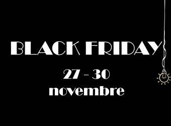 black friday 27 – 30 novembre 2020